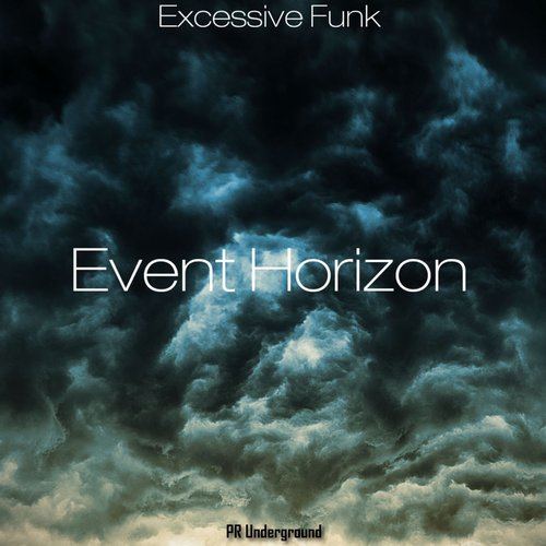 Excessive Funk - Event Horizon [PRU 091]
